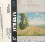 Fletch Wiley - Art of Praise Vol.II