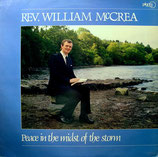 William McCrea - Peace In The Midst of The Storm