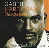 Gabriel Hardeman Delegation - To The Chief Musician