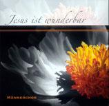 Männerchor Lage - Jesus ist wunderbar