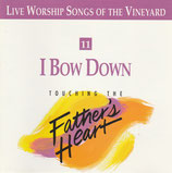 Vineyard - TTFH 11 : I Bow Down