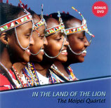The Moipei Quartet - In The Land Of The Lion