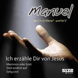 Manuel Fritz - Ich erzähle dir von Jesus