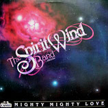 The Spiritwind Band - Mighty Mighty Love
