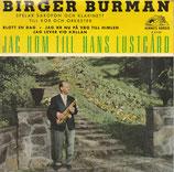 Birger Burman spelar Saxofon och Klarinett till kör och Orkester - Jag Kom Till Hans Lustgärd (Hemmes Härold P 5135)