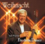 Pfarrer Friedhelm Dauner - Weihnacht mit Pfarrer Friedhelm Dauner