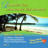 Albert & Viona - Du grosser Gott, wenn ich die Welt betrachte