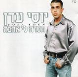 Yosi Eden - Missing Love