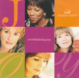 WOMEN OF FAITH : Overhelming Joy
