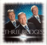 Three Bridges - Believe -