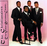 The Christianaires - The Vision Becomes Clearer