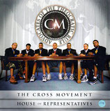THE CROSS MOVEMENT : House of Representatives