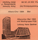 Allianzchor Biel und Musikgruppe FCG - Allianz-Chor 1984 Biel