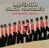 Ladysmith Black Mambazo - Nqonqotha Mfana