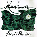 The Kirklands - Fresh Praise