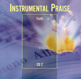Integrity's Hosanna! Music - INSTRUMENTAL PRAISE : Faith (CD 2)