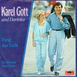 Karel Gott - Fang das Licht / Ein Freund kehrt heim