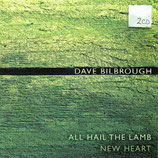 Dave Bilbrough - All Hail To The Lamb (2-CD)