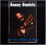 Danny Daniels - Another Shade of Blue