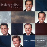 Integrity Quartet - Home Free -