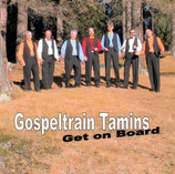 Gospeltrain Tamins - Get on Board