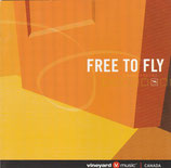 Vineyard Canada - Free To Fly
