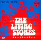 The Living Stones - Grau ist der Tag