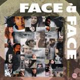 FACE À FACE  (Jeunesse en Mission)