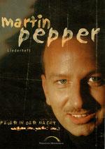 """Martin Pepper - Liederbuch mit Noten """"Feuer in der Nacht"""""""