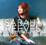 Sarah Reeves - Sweet Sweet Sound
