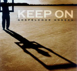 Gospelchor Gossau - Keep On