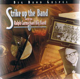 The Ralph Carmichael Big Band - Strike Up The Band