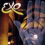 EXO : éclats 5
