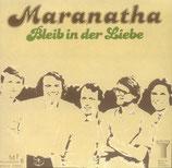 Maranatha - Bleib in der Liebe