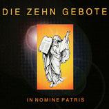 IN NOMINE PATRIS - Die Zehn Gebote