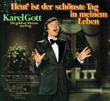 Karel Gott - Heut' ist der schönste Tag in meinem Leben + Meine Sonntagsmelodie (2 Original-Albums on 1 CD)