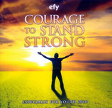 EFY - Courage To Stand Strong
