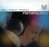 DJ TONY FOXX - Faithfulness