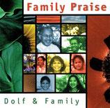 Dolf & Family - Family Praise