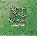 Sylvain Freymond & Louange Vivante - L'echo de ton nom