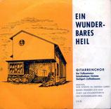 Gitarrenchor Stuttgart - Ein wunderbares Heil