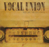 Vocal Union - Just Like The Old Days