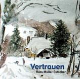 Hans Müller-Gutscher -  Vertrauen