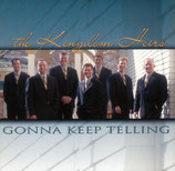 Kingdom Heirs - Gonna Keep Telling -