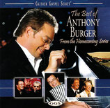 Anthony Burger - The Best of Anthony Burger From The Homecoming Series