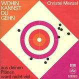 Christel Menzel - Wohin kannst du gehn