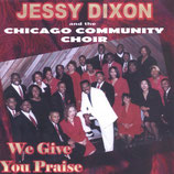 Chicago Community Choir - We Give You Praise