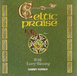 Sammy Horner - Celtic Praise