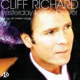 Cliff Richard -  Yesterday Today Forever (The Top 30 Christian Songs) 2-CD