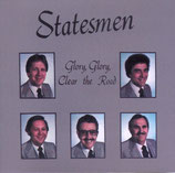 Statesmen - Glory Glory, Clear The Road